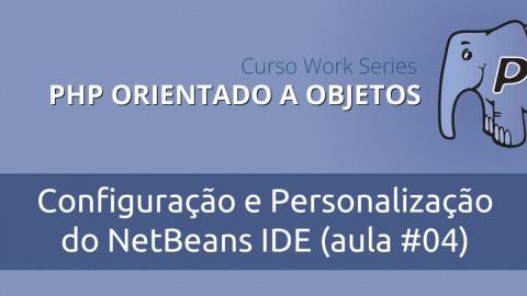 Configuração e Personalização do NetBeans IDE
