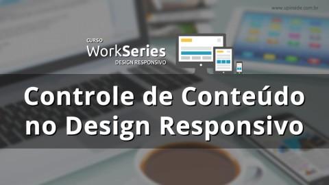 Controle e ajuste de conteúdo no Design responsivo. Conheça as técnicas!