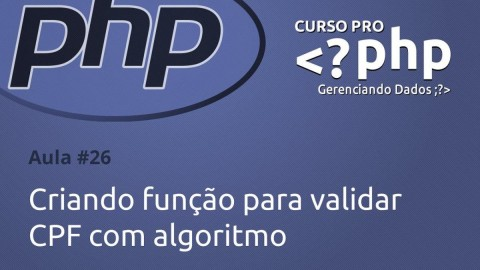 Criando função para validar CPF com algoritmo em PHP