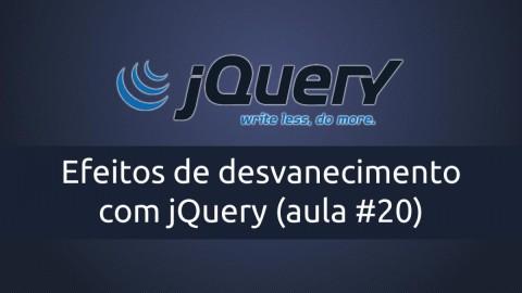Efeitos de desvanecimento com jQuery (fadeIn, fadeOut)