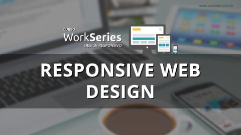 Responsive Web Design ou Design Responsivo. Em busca da web única!