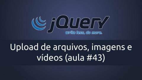 Upload de arquivos, imagens e vídeos com jQuery e PHP