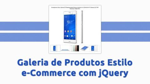 Galeria de Produtos Estilo e-Commerce com jQuery