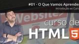 Curso de HTML5 - Introdução Ao Curso! (Aula 01)