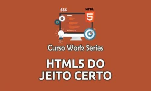 HTML5 do Jeito Certo