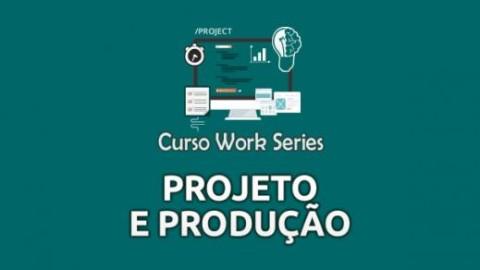 Projeto e Produção